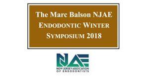 New Jersey Association of Endodontists 23rd Annual Marc Balson NJAE Winter Symposium